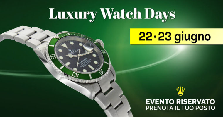 Luxury Watch Days: Mostra Mercato orologi Rolex usati