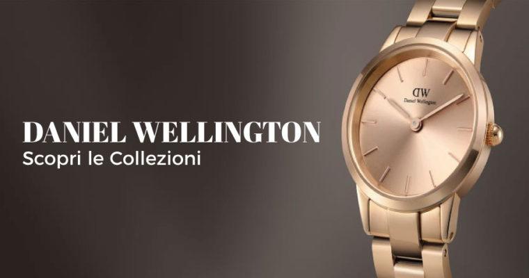 Senza tempo e mai fuori moda con Daniel Wellington